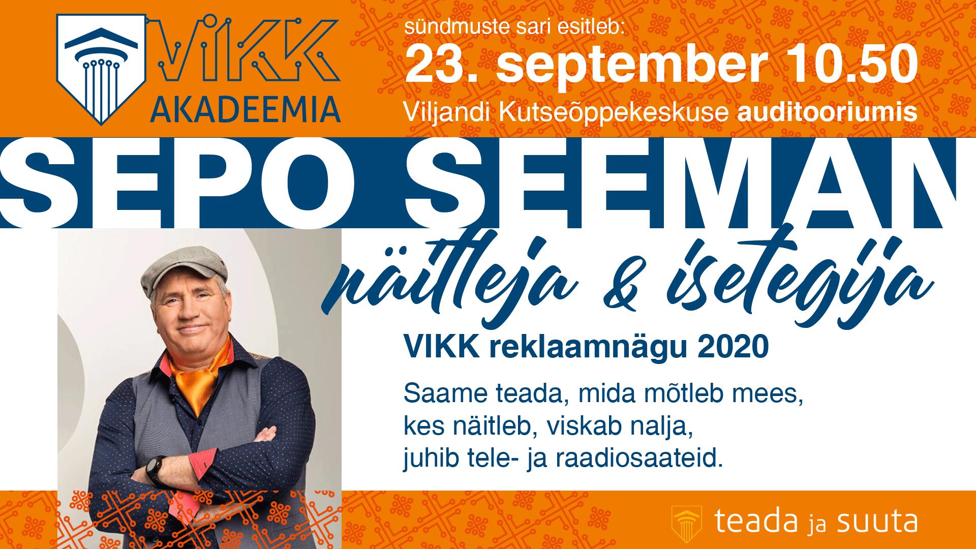 Sepo Seeman VIKK akadeemias